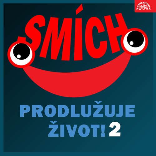 Audiokniha Smích prodlužuje život! 2 - Jiří Štuchal - Felix Holzmann