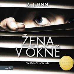 Audiokniha Žena v okně - A. J. Finn - Kateřina Veselá