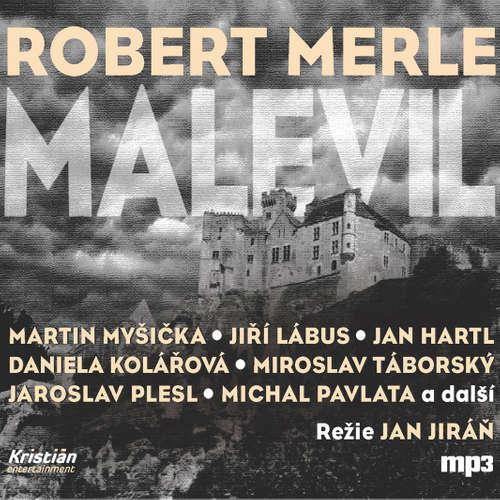 Audiokniha Malevil - Robert Merle - Martin Myšička