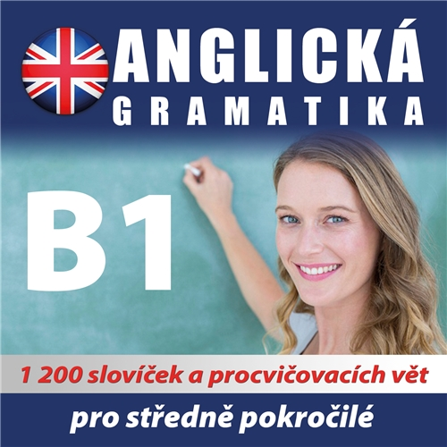 Anglická gramatika B1
