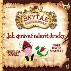 Audiokniha Jak správně mluvit dracky - Cressida Cowell - David Novotný