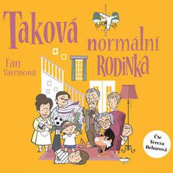 Audiokniha Taková normální rodinka - Fan Vavřincová - Tereza Bebarová