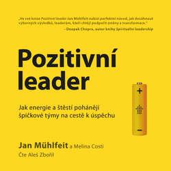 Audiokniha Pozitivní leader  - Jan Mühlfeit - Aleš Zbořil