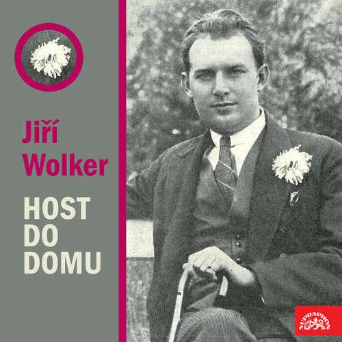 Audiokniha Host do domu - Jiří Wolker - Vladimír Brabec