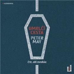 Umrlčí cesta - Peter May (Audiokniha)