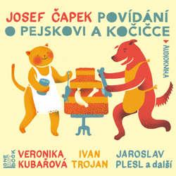 Audiokniha Povídání o pejskovi a kočičce - Josef Čapek - Jaroslav Plesl