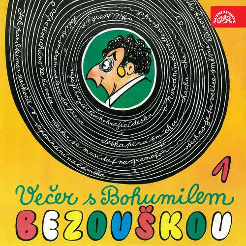 Audiokniha Večer s Bohumilem Bezouškou - Bohumil Bezouška - Bohumil Bezouška
