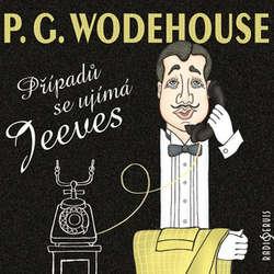 Audiokniha Případů se ujímá Jeeves - Pelham Grenville Wodehouse - Jiří Suchý