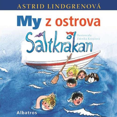 Audiokniha My z ostrova Saltkrakan - Astrid Lindgrenová - Jana Štvrtecká