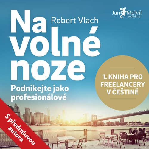 Audiokniha Na volné noze - Robert Vlach - Petr Hanák