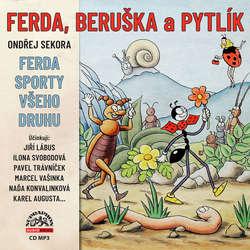 Audiokniha Ferda, Beruška a Pytlík & Ferda sporty všeho druhu - Ondřej Sekora - Karel Augusta