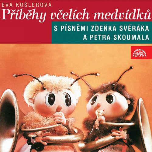 Audiokniha Příběhy včelích medvídků (komplet) - Eva Košlerová - Václav Vydra