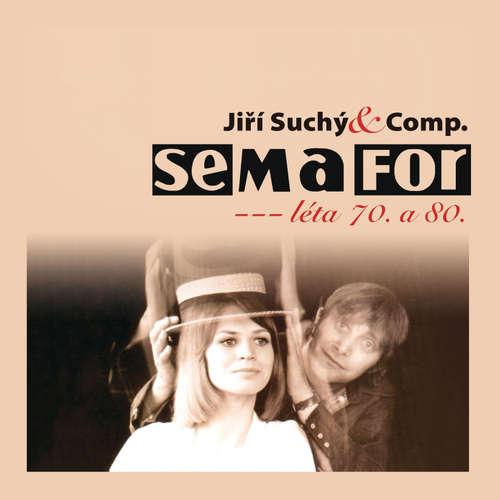 Audiokniha Semafor Komplet 70. a 80. léta - Jiří Suchý - Jitka Molavcová