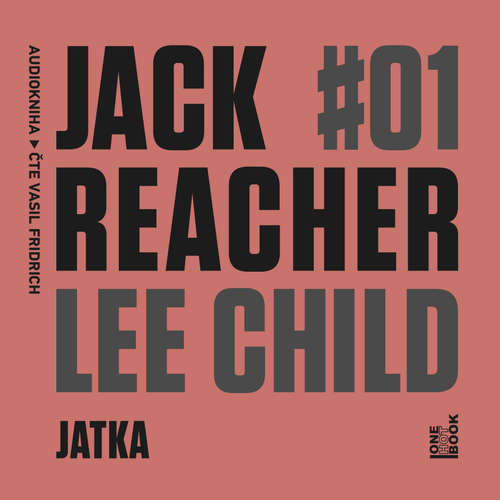 Audiokniha Jack Reacher: Jatka - Lee Child - Vasil Fridrich