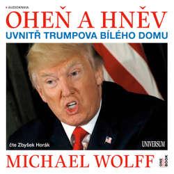 Oheň a hněv - Michael Wolff (Audiokniha)