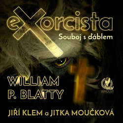 Audiokniha Exorcista - Souboj s ďáblem - William P. Blatty - Jiří Klem