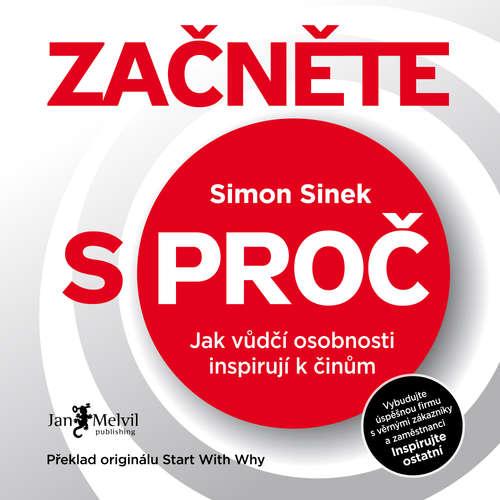 Audiokniha Začněte s proč - Simon Sinek - Ondřej Halámek