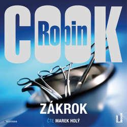 Audiokniha Zákrok - Robin Cook - Marek Holý