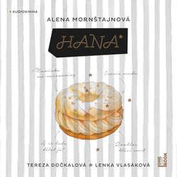 Audiokniha Hana - Alena Mornštajnová - Tereza Dočkalová