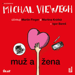 Muž a žena - Michal Viewegh (Audiokniha)