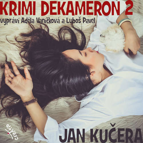 Audiokniha Krimi dekameron 2 - Jan Kučera - Luboš Pavel