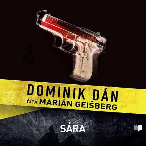 Audiokniha Sára - Dominik Dán - Marián Geišberg
