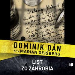 Audiokniha List zo záhrobia - Dominik Dán - Marián Geišberg