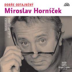 Audiokniha Dobře odtajněný Miroslav Horníček - Miloš Kopecký - Miroslav Horníček