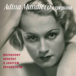 Adina Mandlová vzpomíná - Lída Baarová (Audiokniha)