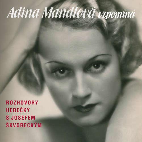 Audiokniha Adina Mandlová vzpomíná - Lída Baarová - Adina Mandlová