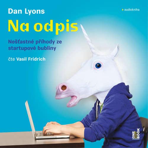 Audiokniha Na odpis - Dan Lyons - Vasil Fridrich