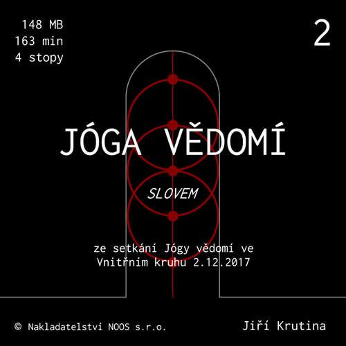 Audiokniha Jóga vědomí slovem 2 - Jiří Krutina - Jiří Krutina