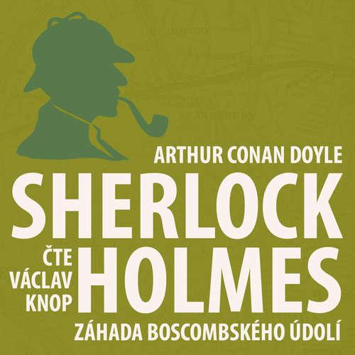 Audiokniha Dobrodružství Sherlocka Holmese 4 - Záhada Boscombského údolí - Arthur Conan Doyle - Václav Knop