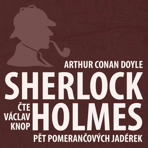 Dobrodružství Sherlocka Holmese 5 - Pět pomerančových jadérek