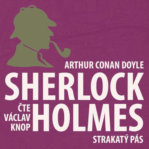 Dobrodružství Sherlocka Holmese 8 - Strakatý pás