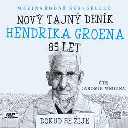 Audiokniha Nový tajný deník Hendrika Groena, 85 let - Hendrik Groen - Jaromír Meduna