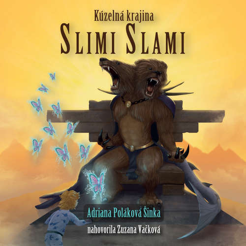 Audiokniha Kúzelná krajina Slimi Slami - Adriana Poláková Šinka - Zuzana Vačková