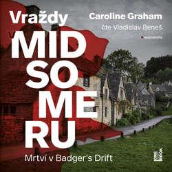 Audiokniha Mrtví v Badger's Drift - Caroline Graham - Vladislav Beneš