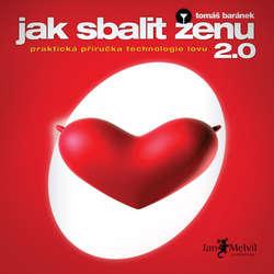 Audiokniha Jak sbalit ženu 2.0 - Tomáš Baránek - Borek Kapitančik
