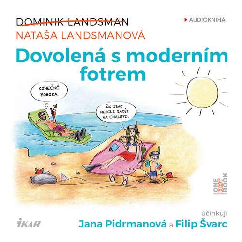 Audiokniha Dovolená s moderním fotrem - Dominik Landsman - Filip Švarc