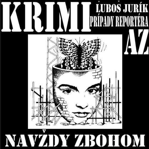 Audiokniha Navždy zbohom - Ľuboš Jurík - Michal Ďuriš