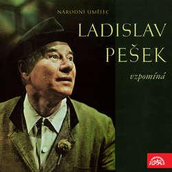 Audiokniha Národní umělec Ladislav Pešek vzpomíná - Ladislav Pešek - Ladislav Pešek