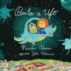 Berta a Ufo - Miroslav Adamec (Audiokniha)