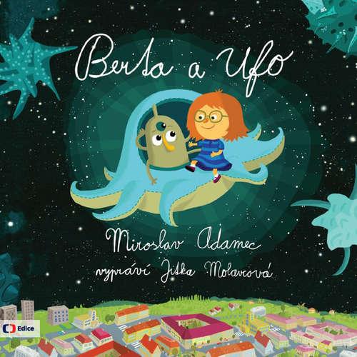 Audiokniha Berta a Ufo - Miroslav Adamec - Jitka Molavcová