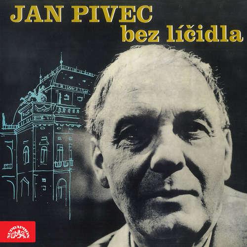 Audiokniha Jan Pivec bez líčidla - Jan Pivec - Jan Pivec