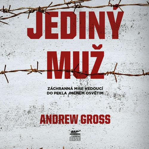 Audiokniha Jediný muž - Andrew Gross - Ondřej Novák