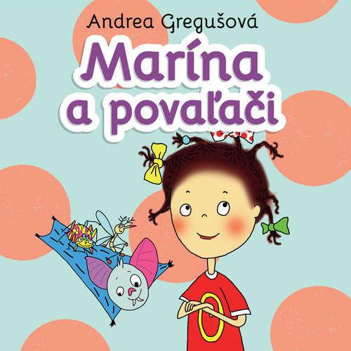 Audiokniha Marína a povaľači - Andrea Gregušová - Ľuboš Kostelný