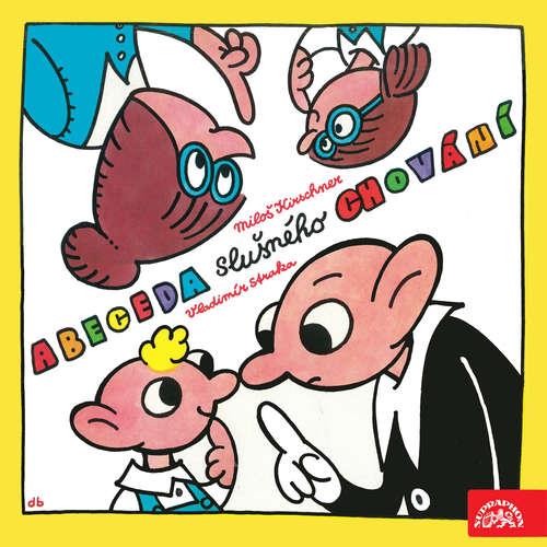 Audiokniha Hurvínkova abeceda slušného chování - Miloš Kirschner - Miloš Kirschner