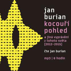 Audiokniha Kocouří pohled - Jan Burian - Jan Burian