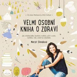 Audiokniha Velmi osobní kniha o zdraví - Margit Slimáková - Jana Mařasová